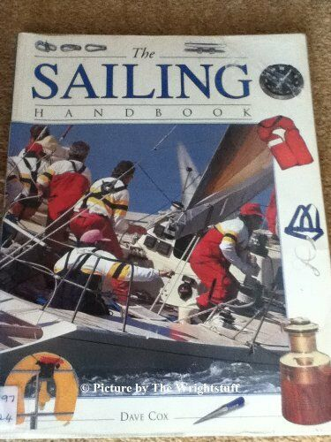 The Sailing Handbook By Dave Cox. 9781853687938