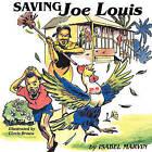 Saving Joe Louis by Isabel Marvin (Paperback / softback, 2011)