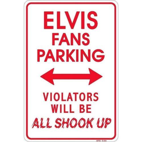 8x12 metal sign ELVIS PRESLEY FAN PARKING ONLY .