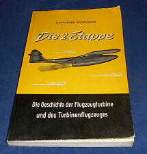 C. Walther Vogelsang - Die 2. Etappe Die Geschichte der Flugzeugturbine und ....