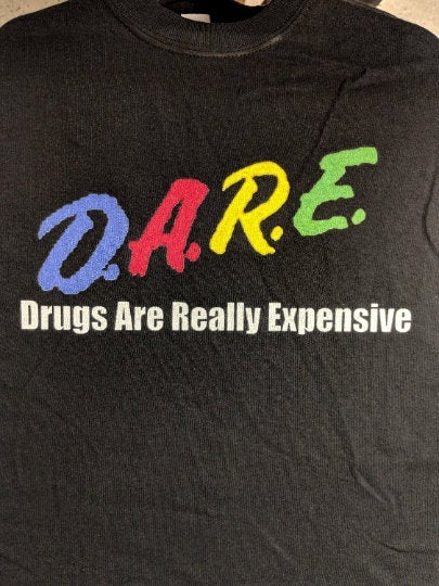 Drugs Are Really Expensive Thermal Tee D.A.R.E