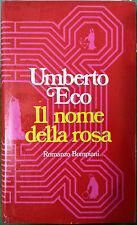 Umberto Eco, Il Nome della Rosa, Ed. Bompiani, 1981