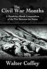 The Civil War Months 9781468580211 by Walter Coffey Hardcover