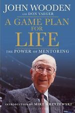A Game Plan for Life: The Power of Mentoring, Wooden, John, Yaeger, Don, Accepta