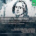 Francesco Nicolo Fago: Cantatas and Ariettas for solo voice and continuo (CD, Sep-2016, Toccata Classics)