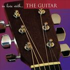 In Love with the Guitar by Various Artists (CD, Jul-2007, Signature)
