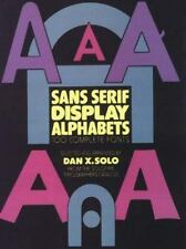 Sans Serif Display Alphabets: 100 Complete Fonts (Picture Archives)-ExLibrary