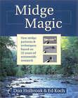 Midge Magic by Ed Koch, Don Holbrook (Hardback, 2001)