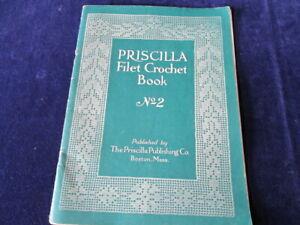 Vtg-1915-Priscilla-Filet-Crochet-Book-No-2-with-Patterns-amp-Designs-Q329