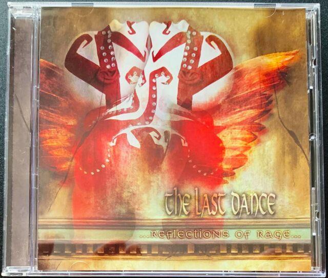 Reflections of Rage von The Last Dance (2004)