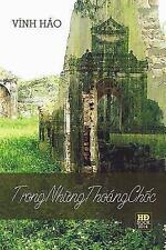 Trong Nhung Thoang Choc : Tuy but Cua Vinh Hao by Hao Vinh (2014, Paperback)