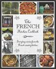 The French Kitchen Cookbook by Parragon (Hardback, 2012)