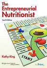 The Entrepreneurial Nutritionist by Kathy King (Paperback, 2009)