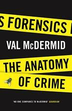 Forensics: The Anatomy of Crime (Wellcome), McDermid, Val, New