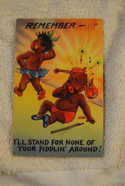 BLACK AMERICANA 'ILL STAND FOR NONE OF YOUR FIDDLIN' AROUND' VINTAGE POSTCARD