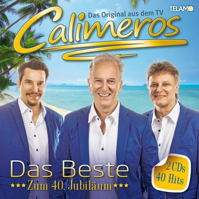 CALIMEROS - BESTE-ZUM 40.JUBILÄUM,DAS   2 CD NEW!