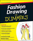 Fashion Drawing For Dummies by Marianne Egan, Lisa Arnold (Paperback, 2012)
