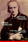 Artificial Paradises: Baudelaire's Masterpiece on Hashish by Charles Baudelaire (Paperback, 1994)