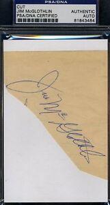 Jim-Mcglothlin-Rare-D-75-Signed-Psa-dna-Cut-Autograph