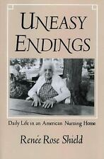 The Anthropology of Contemporary Issues: Uneasy Endings : Daily Life in an...