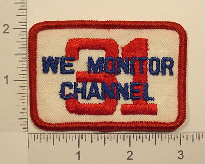 Vintage 1970s CB Radio WE MONITOR CHANNEL 31 Embroidered PATCH