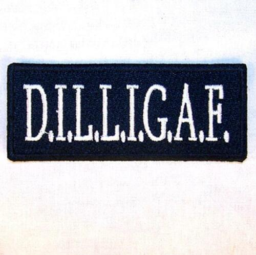 DILLIGAF EMBROIDERED PATCH P545 iron on sew biker JACKET patches NEW BIKERS