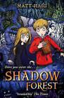 Shadow Forest by Matt Haig (Paperback, 2007)