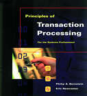 Principles of Transaction Processing for the Systems Professional by Philip Bernstein, Eric Newcomer (Paperback, 1997)