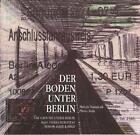 Mátyás Dunajcsik, Plinio Avila, Der Boden unter Berlin / The Ground under Berlin / Bajo Tierra Berlinesa / Berlin Alatt A Föld (2010, Taschenbuch)