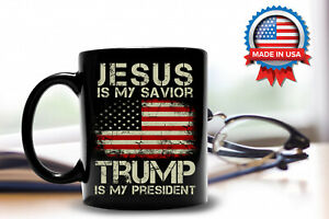 Jesus Is My Savior Trump Is My President Trump 2020 Coffee Mug