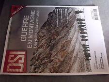 µ? Revue  DSI HS n°46 Guerre en Montagne Kargil Genie 27e BIM Armée Alpine Suiss