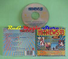 CD HIT NEWS 93 VOL 1 compilation 1993 VAYA CON DIOS ERASURE FELIX (C24) no mc lp