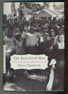 034-THE-REEL-CIVIL-WAR-Mythmaking-in-american-film-034-Bruce-Chadwick-9780375409189