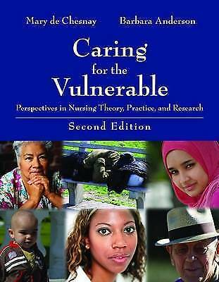1 of 1 - Caring For The Vulnerable: Perspectives In Nursing Theory, Practice, And Resear
