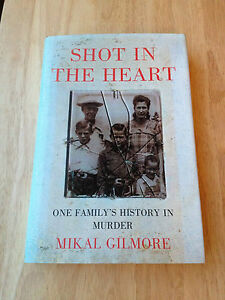 Shot In The Heart  Mikal Gilmore  First Edition 1994  Hardback Book  1st - <span itemprop='availableAtOrFrom'>Darlington, Durham, United Kingdom</span> - Shot In The Heart  Mikal Gilmore  First Edition 1994  Hardback Book  1st - Darlington, Durham, United Kingdom
