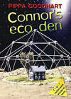 Connor's Eco Den by Pippa Goodhart (Paperback, 2005)