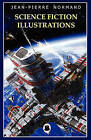 Science Fiction Illustrations by Jean-Pierre Normand (Paperback, 2009)