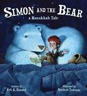 Simon and the Bear: A Hanukkah Tale by Matthew Trueman, Eric A. Kimmel (Hardback, 2014)