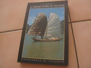 livre bibliotheque du voyageur   guide vietnam  Gallimard  (e2)