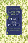 Peace and Plenty: Finding your path to financial security by Sarah Ban Breathnach (Paperback, 2011)