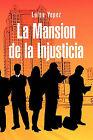 La Mansion de La Injusticia by Luisa Yepez (Paperback / softback, 2011)