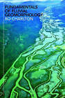 Fundamentals of Fluvial Geomorphology by Ro Charlton (Paperback, 2007)