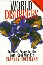 World Disorders: Troubled Peace in the Post-Cold War Era-ExLibrary