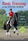 The Basic Training of the Young Horse by Ingrid Klimke, Reiner Klimke (Hardback, 2015)