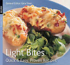 Light Bites: Quick & Easy, Proven Recipes by Flame Tree Publishing (Paperback, 2007)