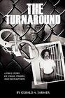 The Turnaround by Gerald A Farmer (Paperback / softback, 2011)