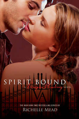 1 of 1 - Spirit Bound by Mead Michelle - Book