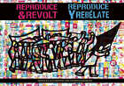 Reproduce and Revolt by Josh MacPhee (Paperback, 2008)