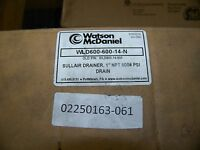 Watson Mcdaniel Sullair Drainer 1 Npt 600 Psi Drain