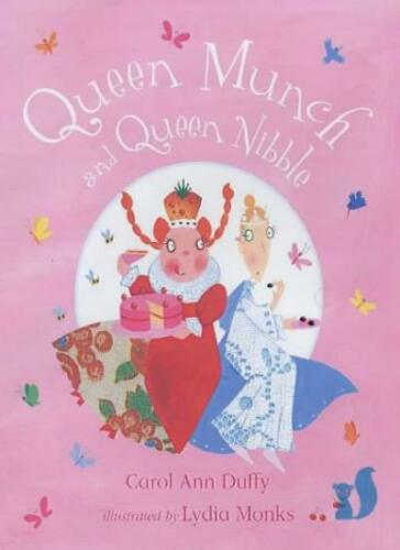 1 of 1 - Queen Munch and Queen Nibble By Carol Ann Duffy, Lydia Monks